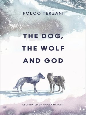 cover image of The Dog, the Wolf and God
