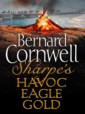 cover image of Sharpe's Havoc, Sharpe's Eagle, Sharpe's Gold