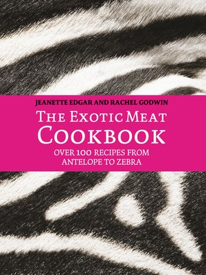 cover image of The Exotic Meat Cookbook