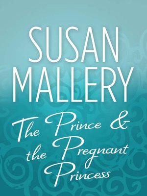 cover image of The Prince & the Pregnant Princess