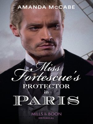 cover image of Miss Fortescue's Protector In Paris