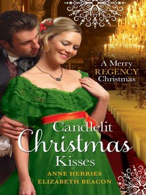 cover image of Candlelit Christmas Kisses