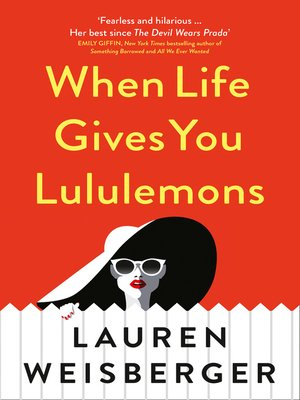 cover image of When Life Gives You Lululemons
