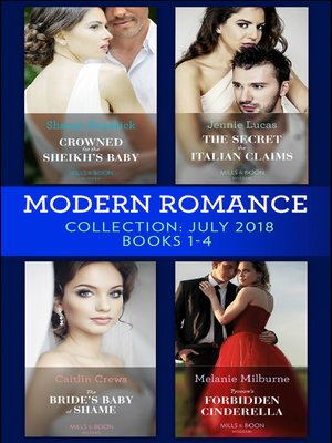 cover image of Modern Romance July 2018 Books 1-4 Collection