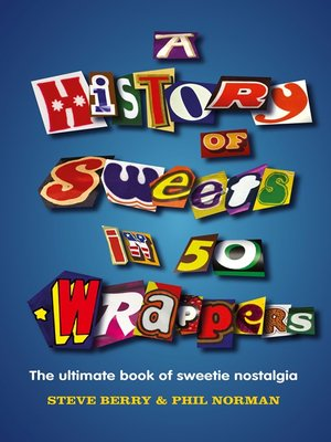 cover image of A History of Sweets in 50 Wrappers