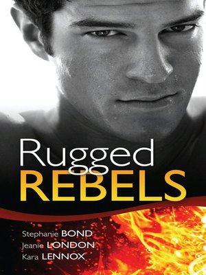 cover image of Real Men: Rugged Rebels