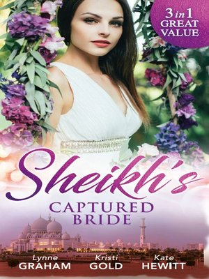 cover image of Sheikh's Captured Bride: The Sheikh's Prize / The Sheikh's Son / Captured by the Sheikh