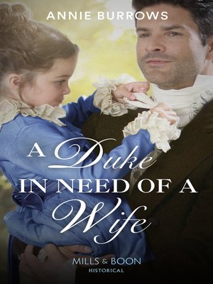 cover image of A Duke In Need of a Wife