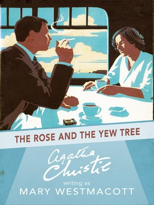 cover image of The Rose and the Yew Tree