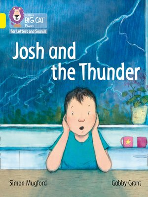cover image of Collins Big Cat Phonics for Letters and Sounds – Josh and the Thunder