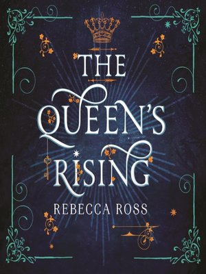 cover image of The Queen's Rising (The Queen's Rising, Book 1)