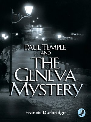 cover image of Paul Temple and the Geneva Mystery