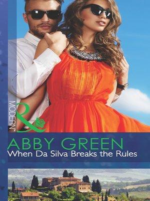cover image of When Da Silva Breaks the Rules