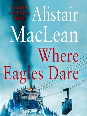 cover image of Where Eagles Dare