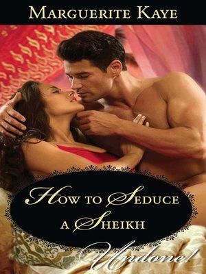 cover image of How to Seduce a Sheikh