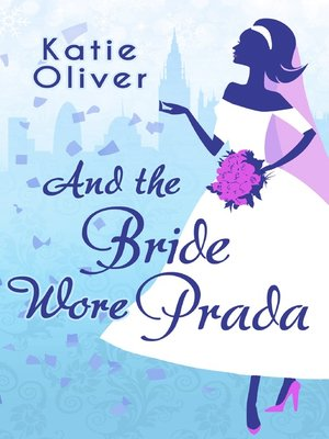 cover image of And the Bride Wore Prada