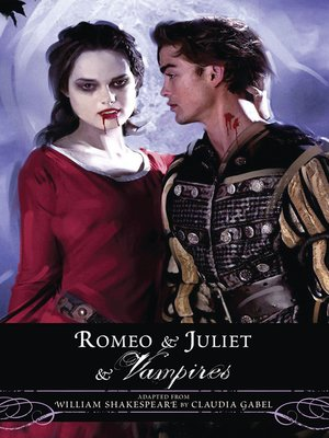 cover image of Romeo and Juliet and Vampires