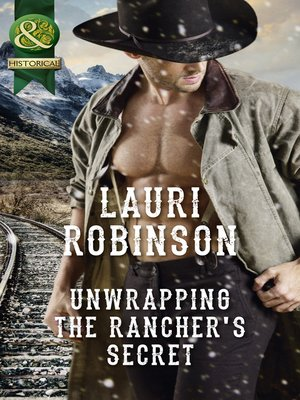 cover image of Unwrapping the Rancher's Secret