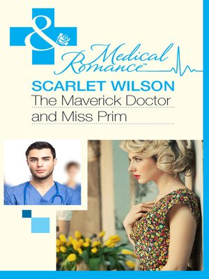 cover image of The Maverick Doctor and Miss Prim