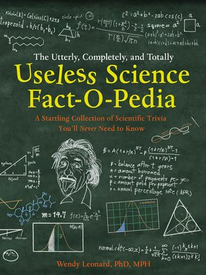 cover image of The Utterly, Completely, and Totally Useless Science Fact-o-pedia