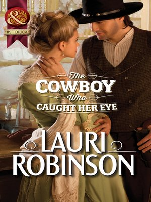 cover image of The Cowboy Who Caught Her Eye