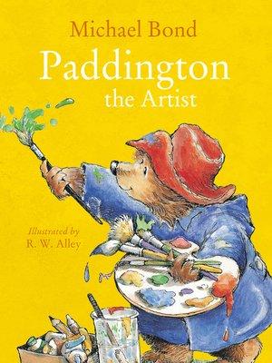 cover image of Paddington the Artist