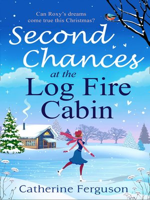 cover image of Second Chances at the Log Fire Cabin