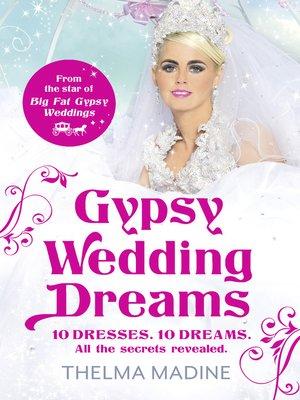 cover image of Gypsy Wedding Dreams