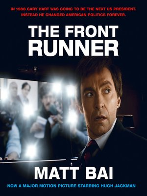 cover image of The Front Runner (All the Truth Is Out Movie Tie-in)