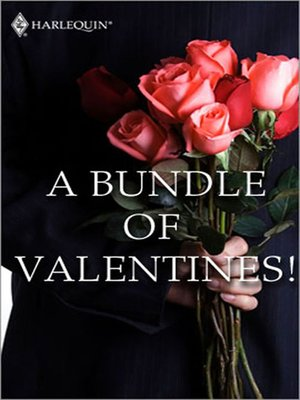cover image of A Bundle of Valentines!