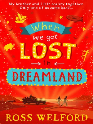 cover image of When We Got Lost in Dreamland