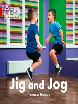 cover image of Collins Big Cat Phonics for Letters and Sounds – Jig and Jog