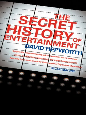 cover image of The Secret History of Entertainment