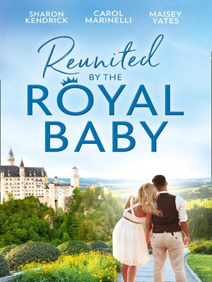 cover image of Reunited by the Royal Baby