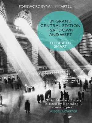 cover image of By Grand Central Station I Sat Down and Wept