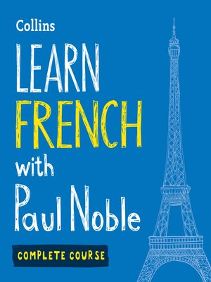 cover image of Learn French with Paul Noble – Complete Course