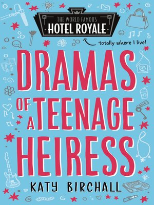 cover image of Dramas of a Teenage Heiress