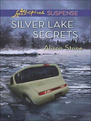 cover image of Silver Lake Secrets