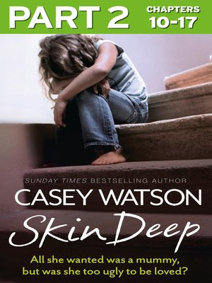 cover image of Skin Deep, Part 2 of 3