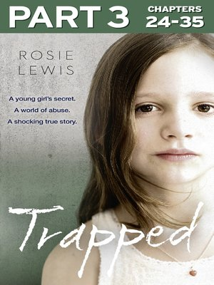 cover image of Trapped, Part 3 of 3