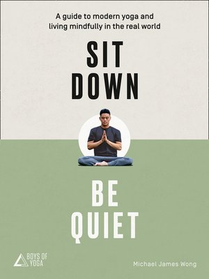 cover image of Sit Down, Be Quiet