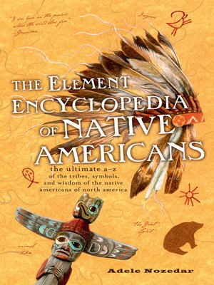cover image of The Element Encyclopedia of Native Americans