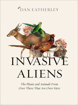 cover image of Invasive Aliens
