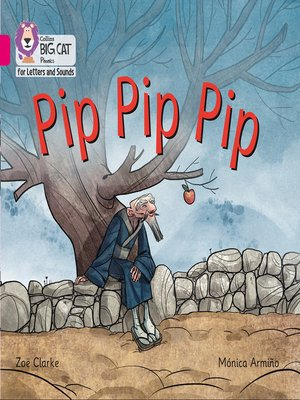 cover image of Collins Big Cat Phonics for Letters and Sounds – Pip Pip Pip