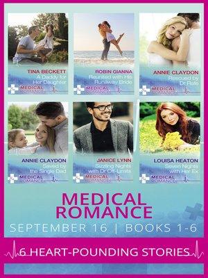 cover image of Medical Romance September 2016 Books 1-6