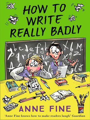 cover image of How to Write Really Badly