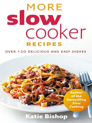 cover image of More Slow Cooker Recipes