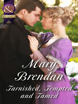 cover image of Tarnished, Tempted and Tamed
