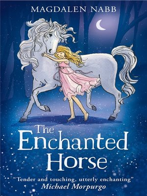 cover image of The Enchanted Horse
