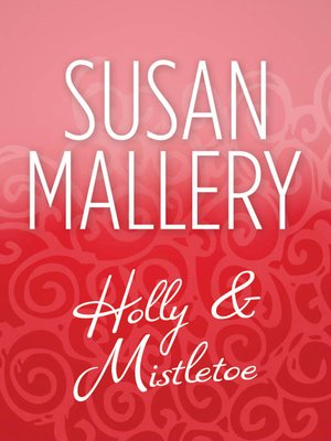 cover image of Holly and Mistletoe
